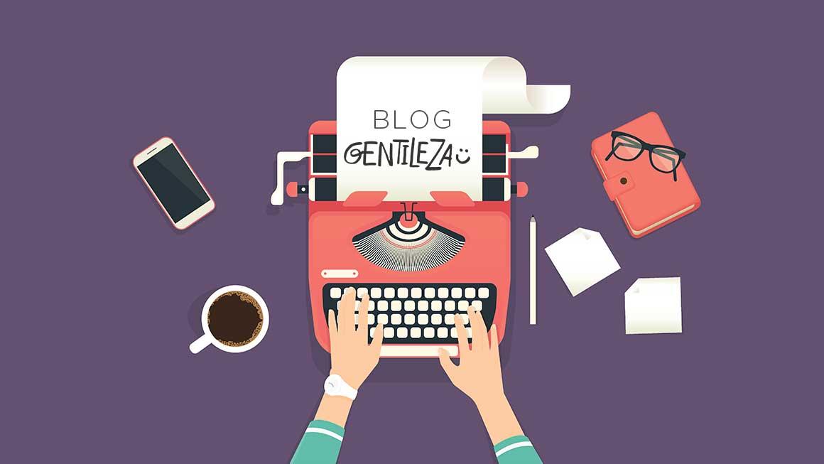 Bem-vindos ao Blog da Gentileza